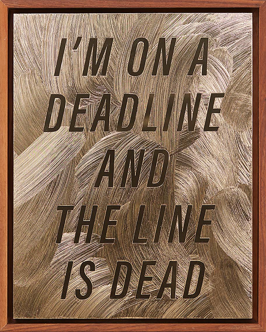 IM-ON-A-DEADLINE-AND-THE-LINE-IS-DEAD-2018-acrylic-gel-medium-on-gold-Alupanel12X9inches